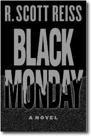 Black Monday by R. Scott Reiss