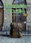 French Roast ~ Fabrice O. Joubert