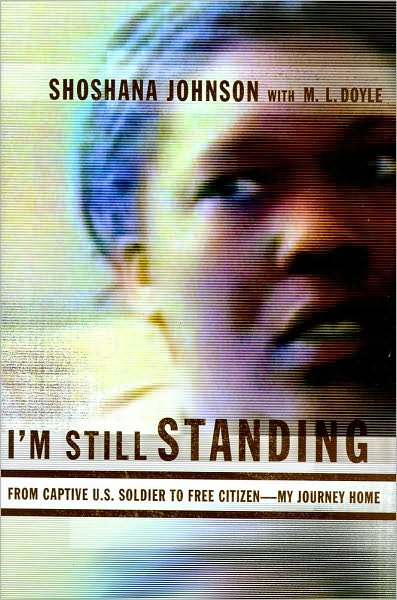 I'm Still Standing by Shoshana Johnson